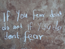 If you fear dont do